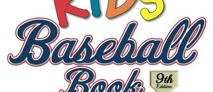 The Everything Kids' Baseball Book: From Baseball's History to Today's Favorite Players–With Lots of Home Run Fun in Between!