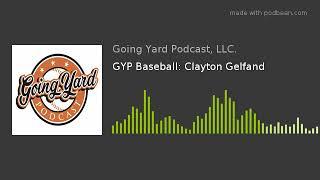GYP Baseball Clayton Gelfand - GYP Baseball: Clayton Gelfand
